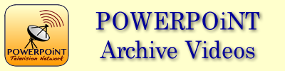 POWERPOiNT Archive Broadcast